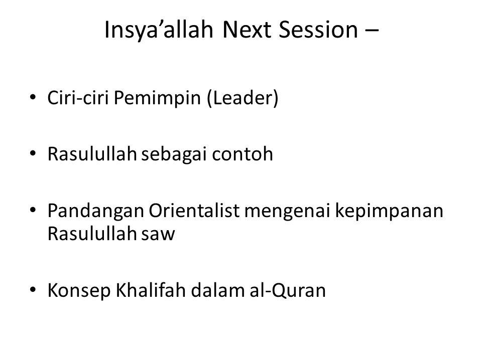 Insya'allah Next Session –