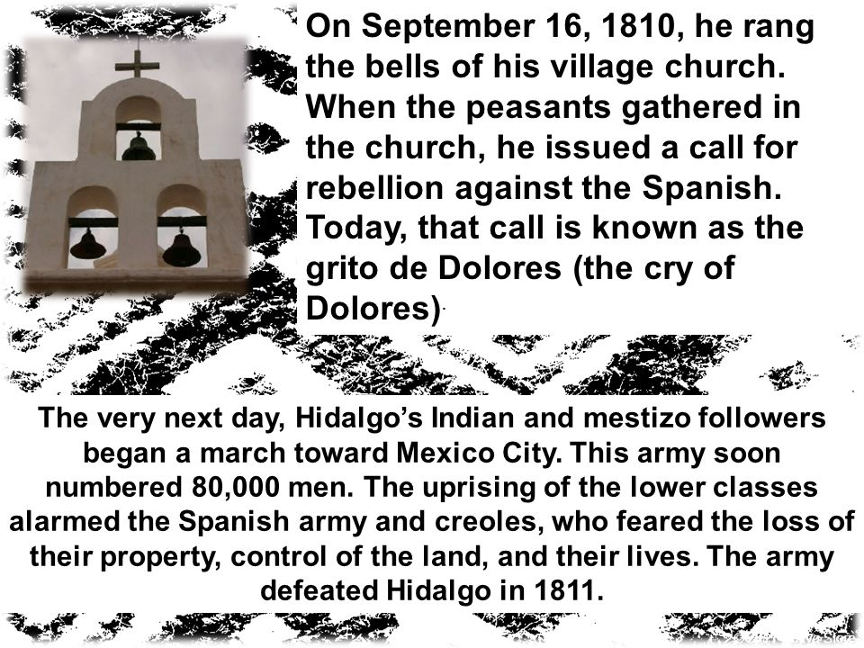 On September 16, 1810, he rang the bells of his village church