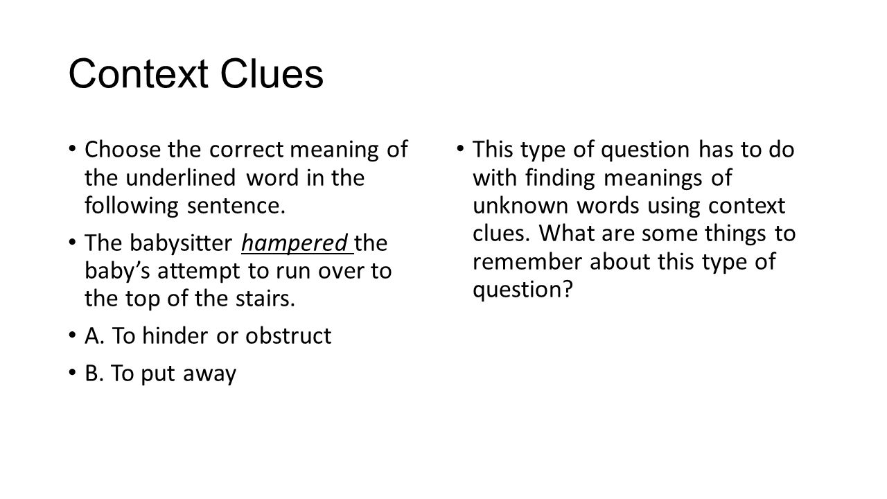Context Clues Choose the correct meaning of the underlined word in the following sentence.