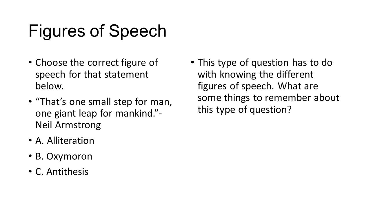 Figures of Speech Choose the correct figure of speech for that statement below.