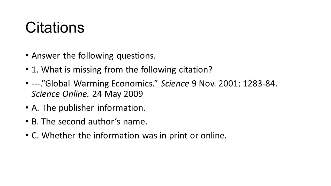 Citations Answer the following questions.