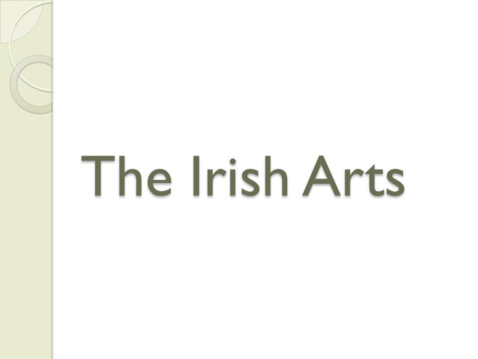 The Irish Arts