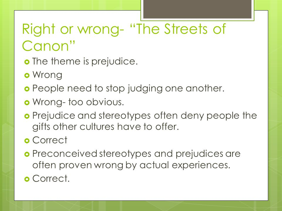 Right or wrong- The Streets of Canon
