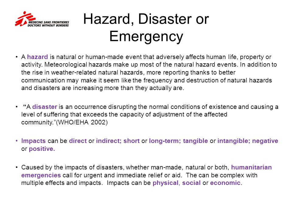 Hazard, Disaster or Emergency
