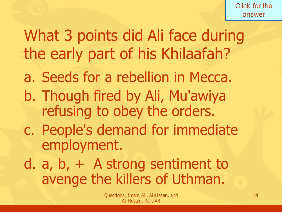 What 3 points did Ali face during the early part of his Khilaafah