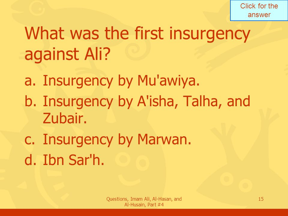 What was the first insurgency against Ali