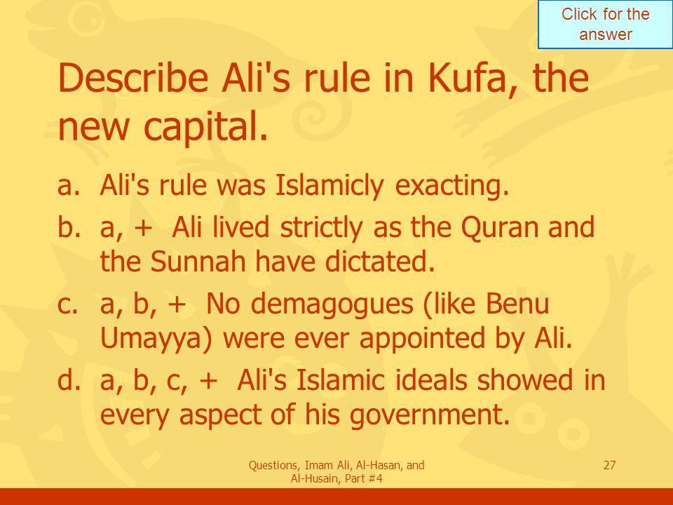 Describe Ali s rule in Kufa, the new capital.