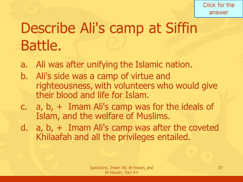 Describe Ali s camp at Siffin Battle.