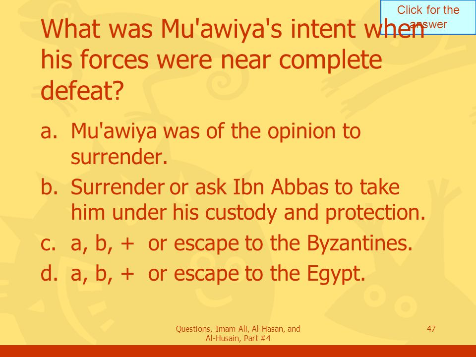 What was Mu awiya s intent when his forces were near complete defeat