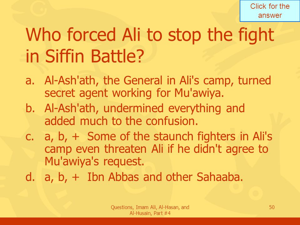Who forced Ali to stop the fight in Siffin Battle