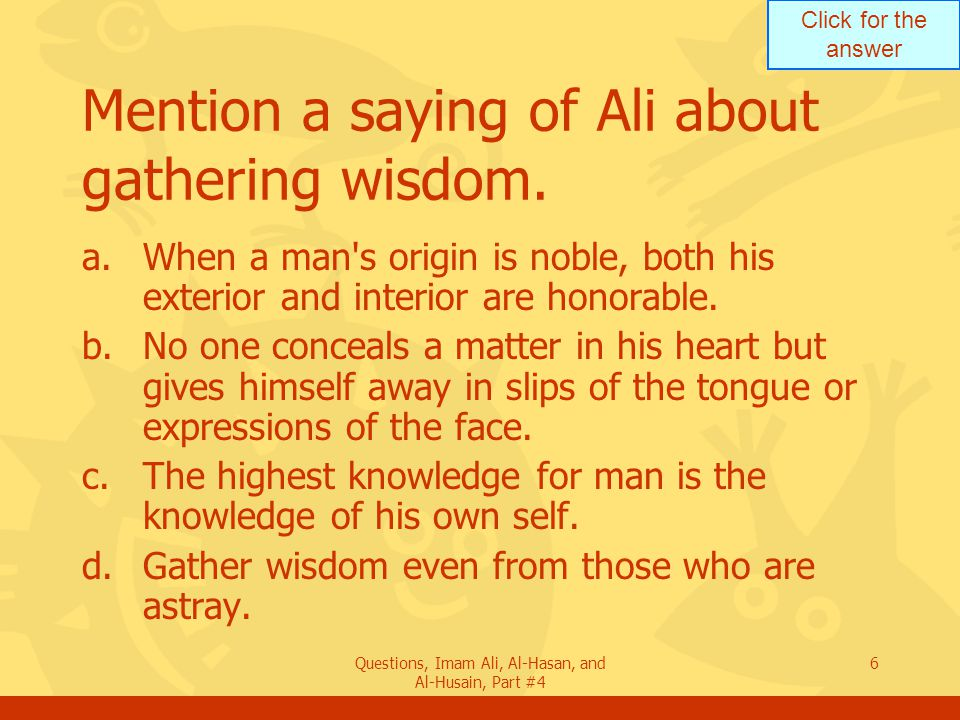 Mention a saying of Ali about gathering wisdom.