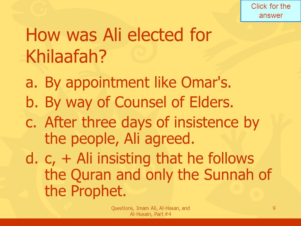How was Ali elected for Khilaafah