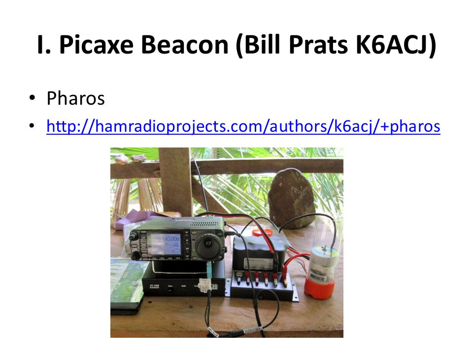 I. Picaxe Beacon (Bill Prats K6ACJ)