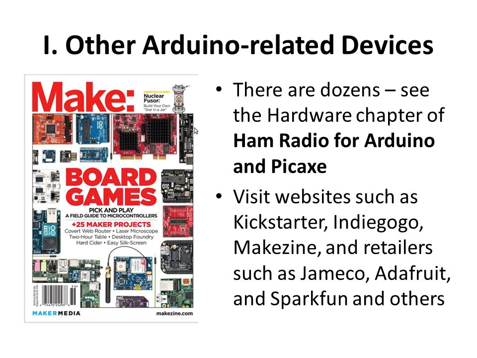 I. Other Arduino-related Devices