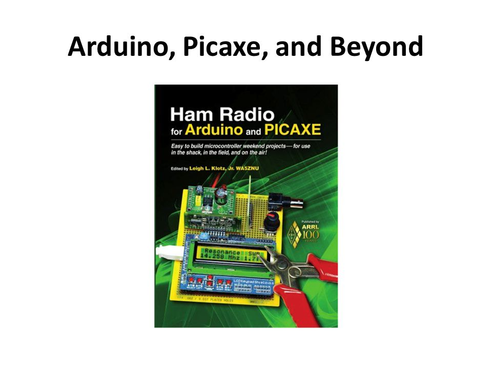 Arduino, Picaxe, and Beyond