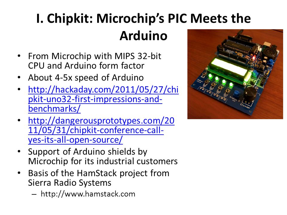 I. Chipkit: Microchip's PIC Meets the Arduino