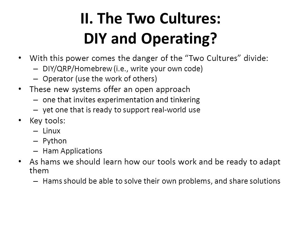II. The Two Cultures: DIY and Operating