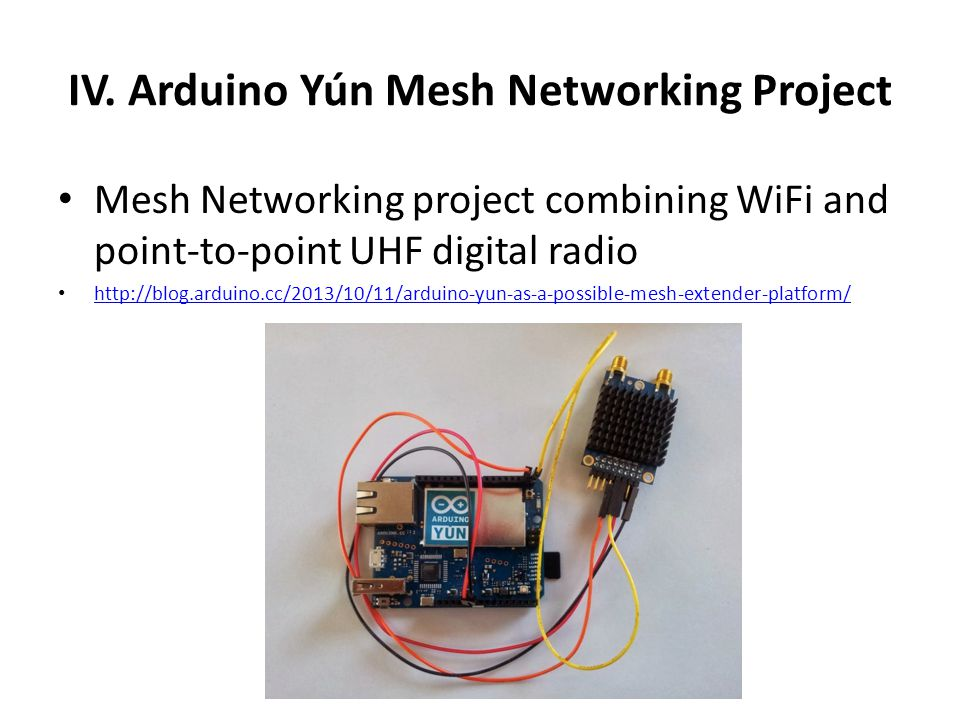 IV. Arduino Yún Mesh Networking Project
