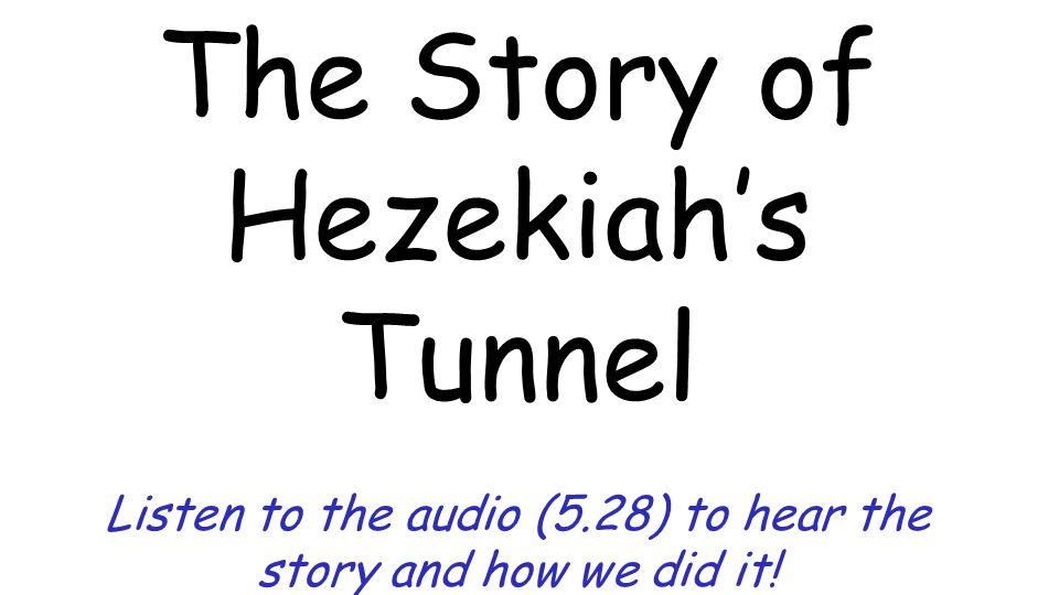 The Story of Hezekiah's Tunnel