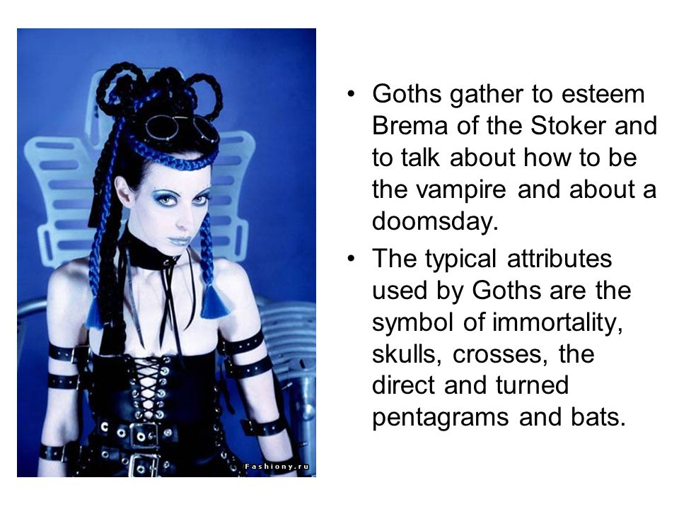 Goths gather to esteem Brema of the Stoker and to talk about how to be the vampire and about a doomsday.