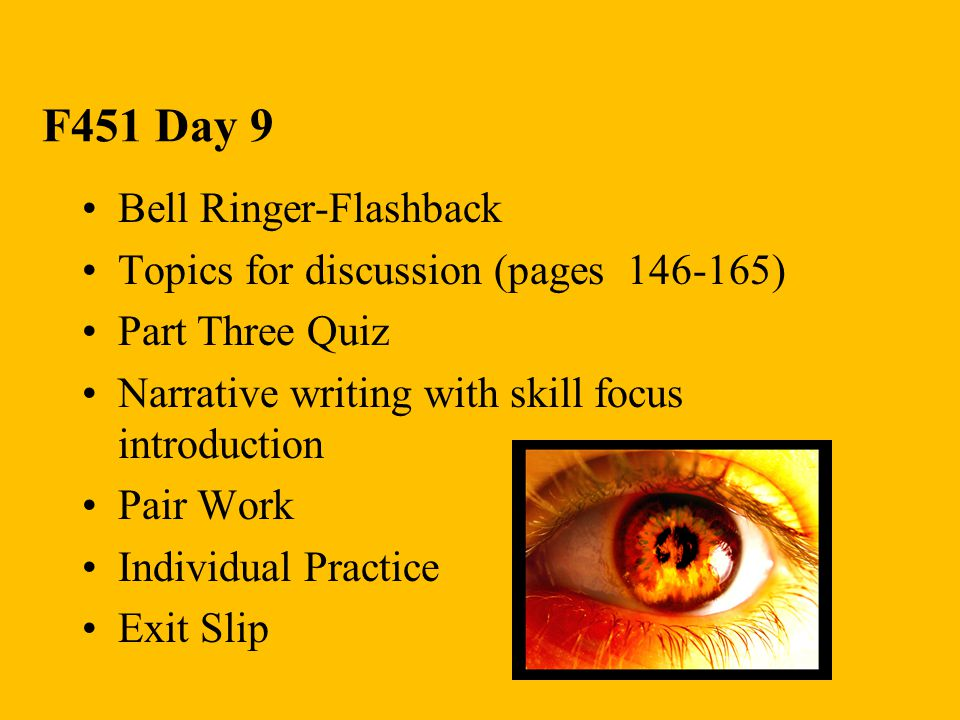F451 Day 9 Bell Ringer-Flashback Topics for discussion (pages 146-165)