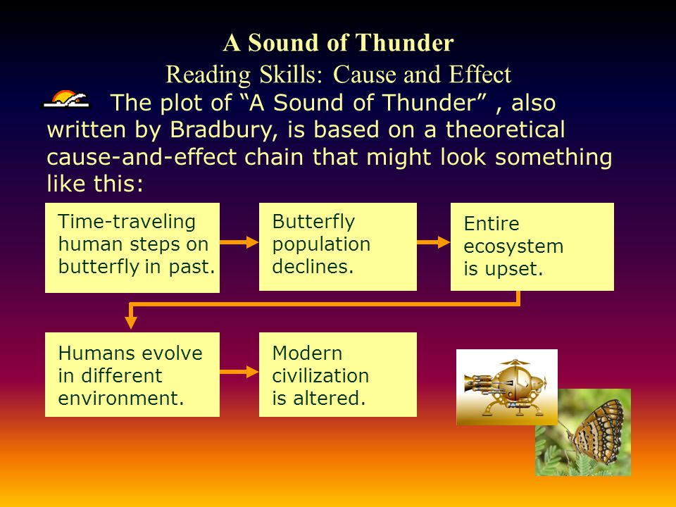 A Sound of Thunder Reading Skills: Cause and Effect