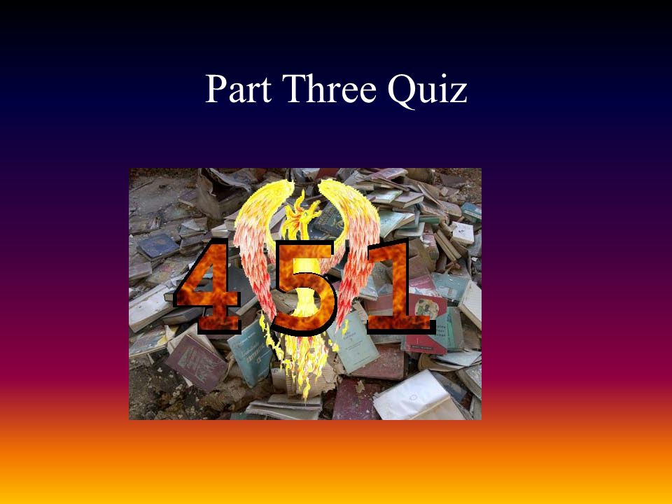 Part Three Quiz
