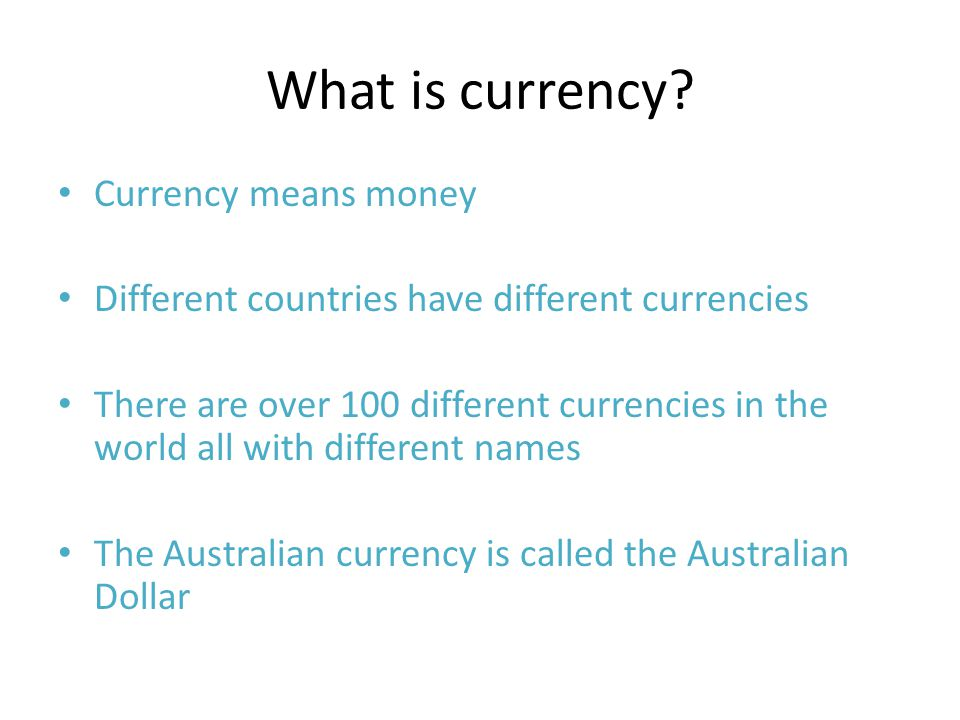 What is currency Currency means money