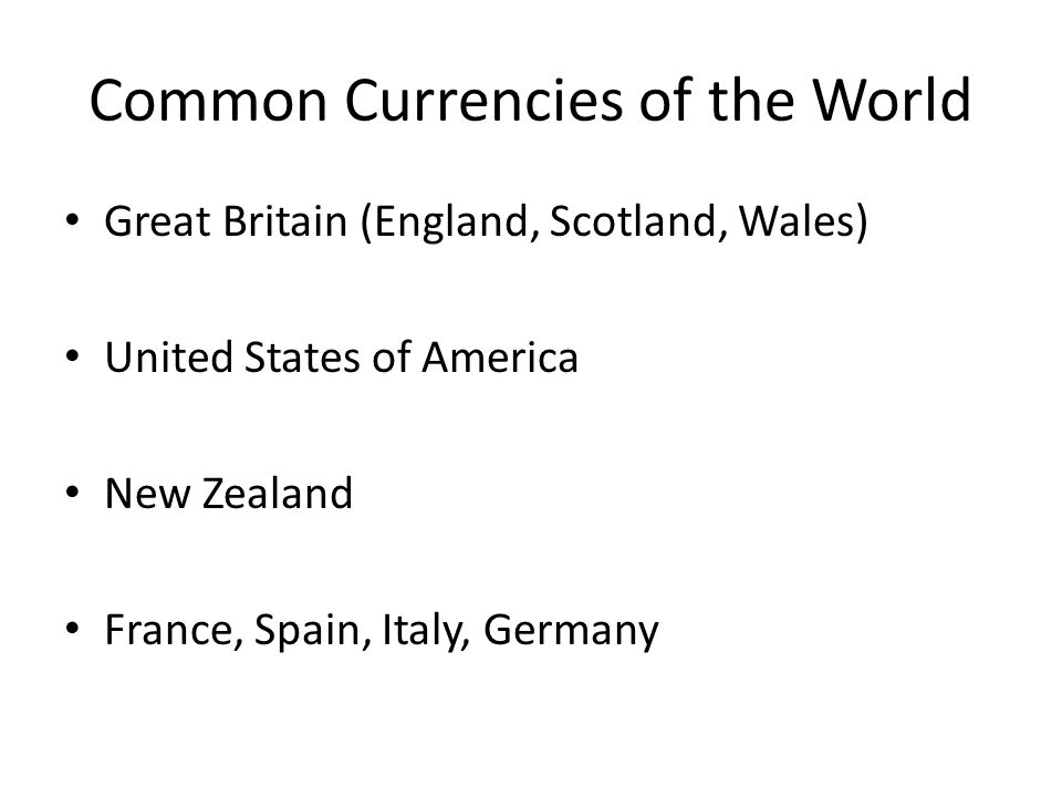 Common Currencies of the World