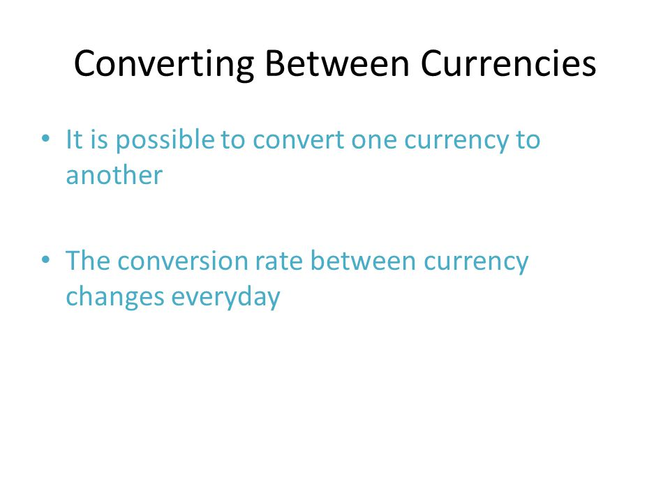 Converting Between Currencies
