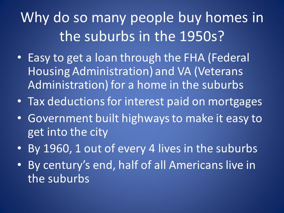 Why do so many people buy homes in the suburbs in the 1950s