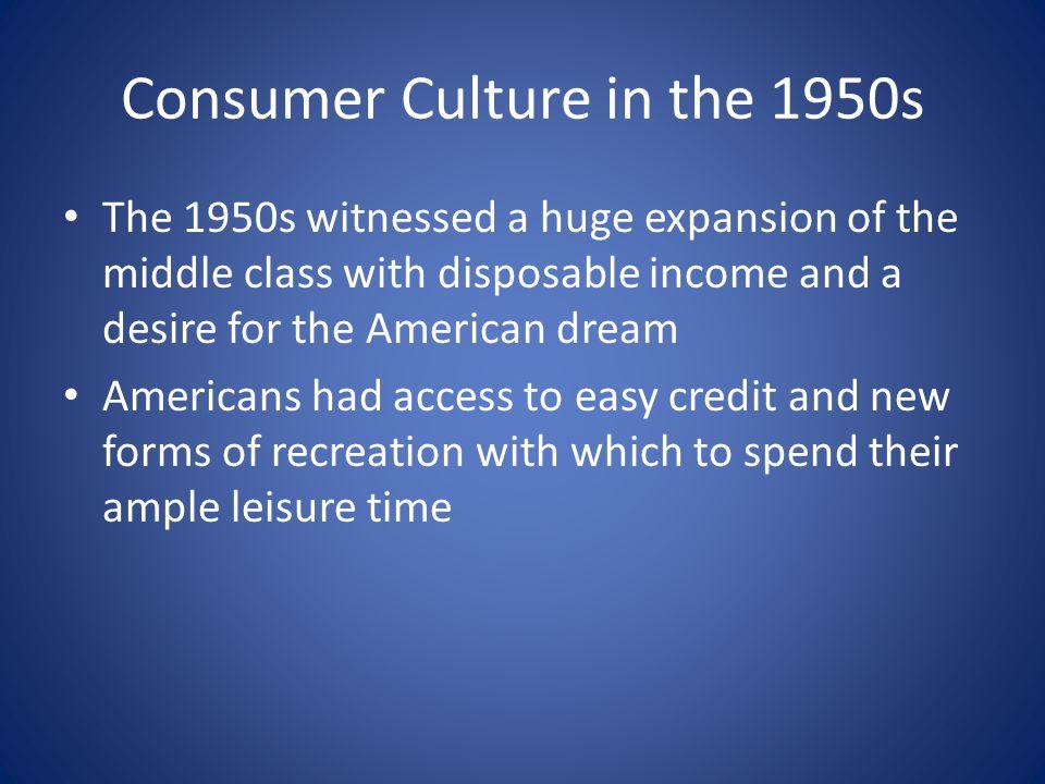Consumer Culture in the 1950s
