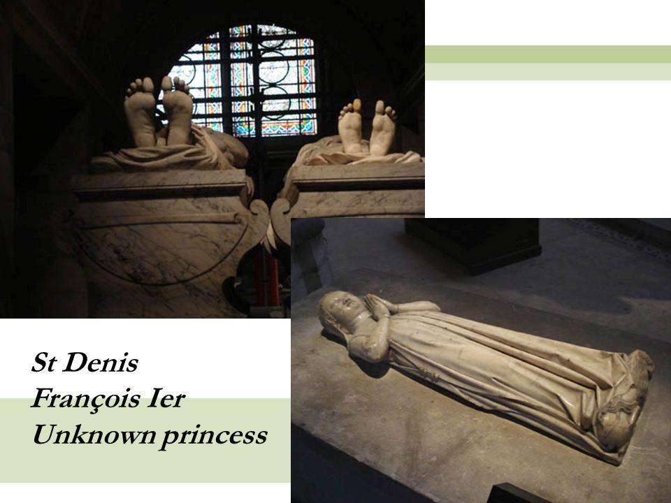 St Denis François Ier Unknown princess