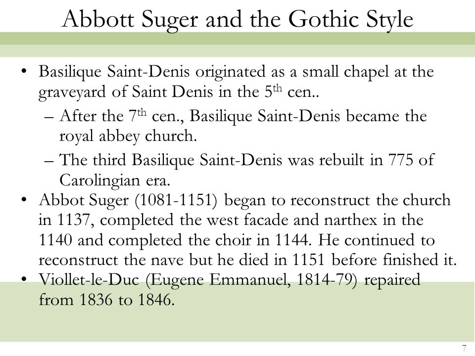 Abbott Suger and the Gothic Style