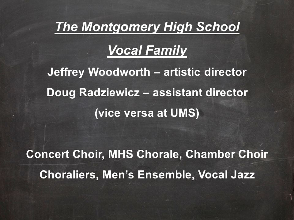 The Montgomery High School Vocal Family