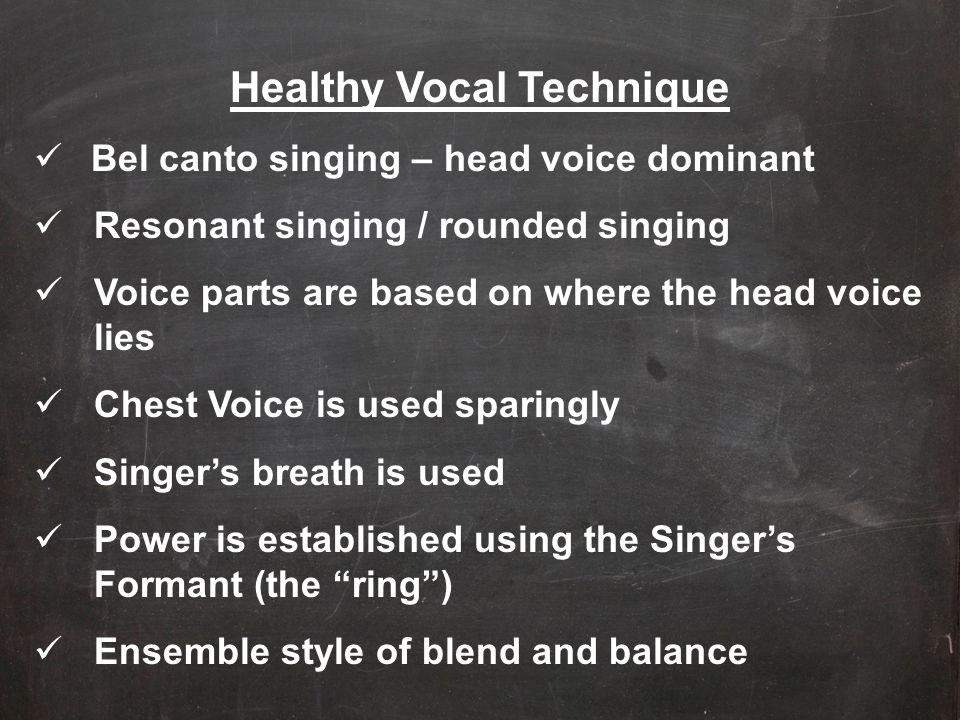 Healthy Vocal Technique