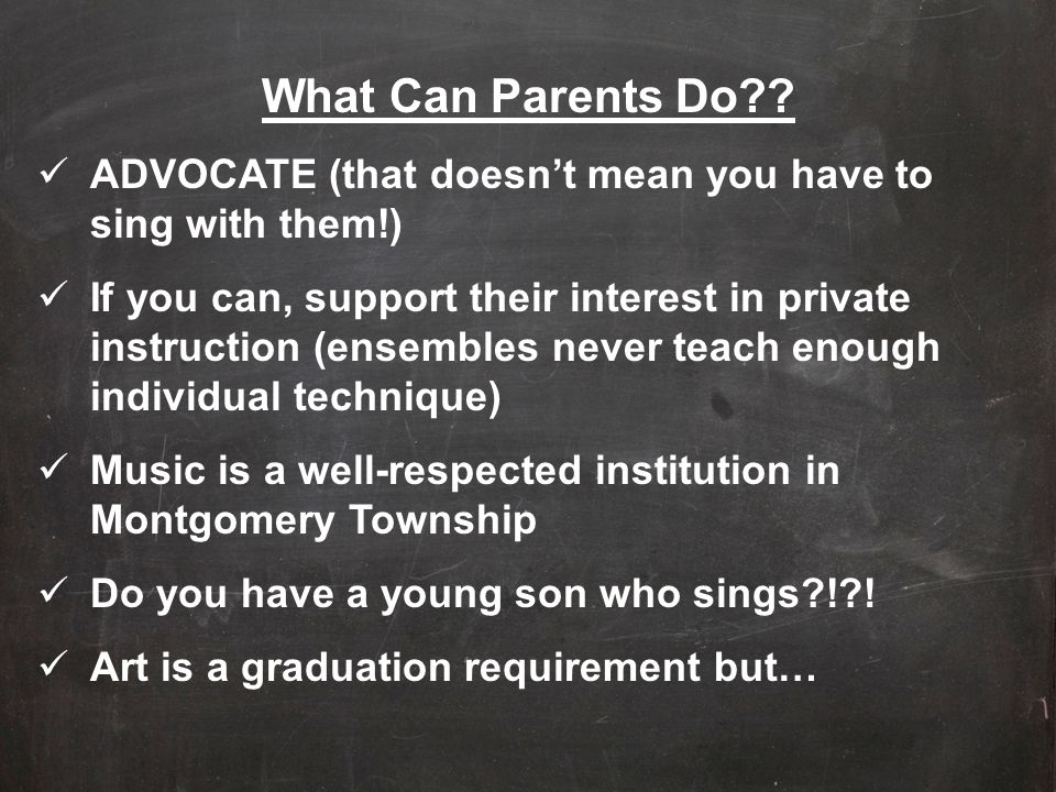 What Can Parents Do ADVOCATE (that doesn't mean you have to sing with them!)