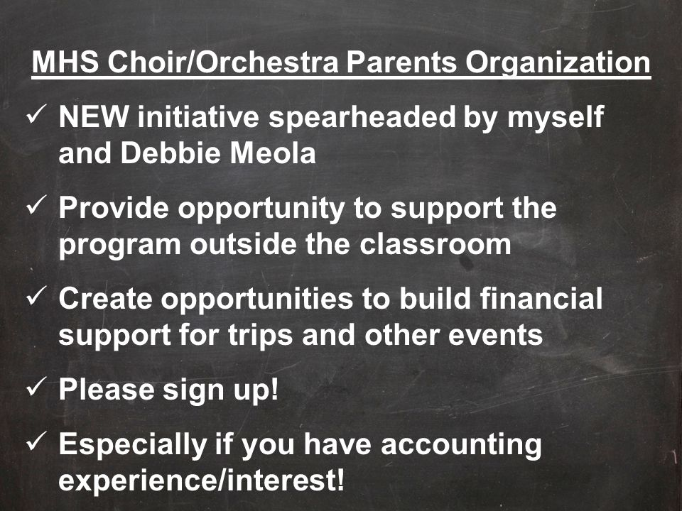 MHS Choir/Orchestra Parents Organization