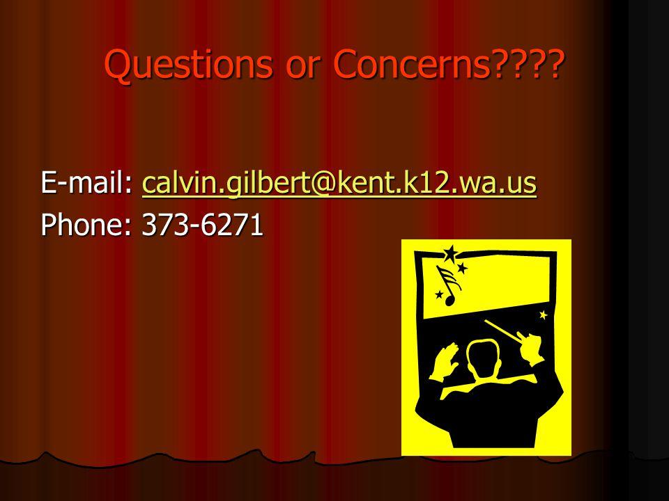 Questions or Concerns E-mail: calvin.gilbert@kent.k12.wa.us