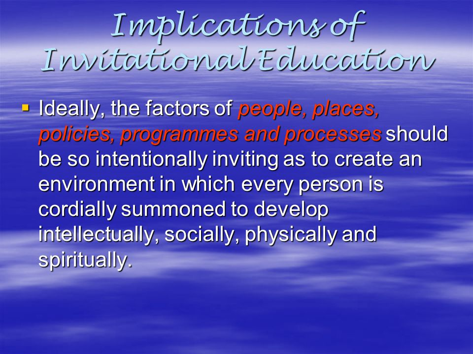 Implications of Invitational Education