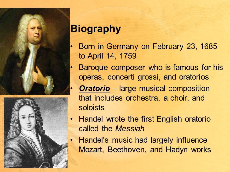 Biography Born in Germany on February 23, 1685 to April 14, 1759