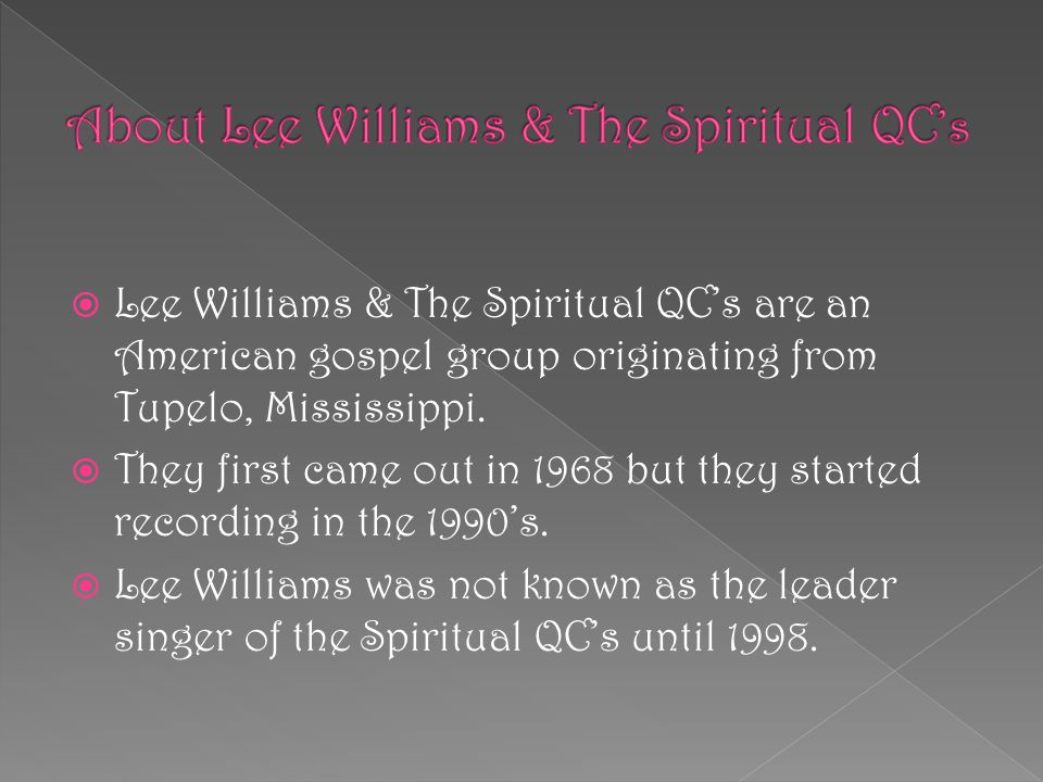 About Lee Williams & The Spiritual QC's
