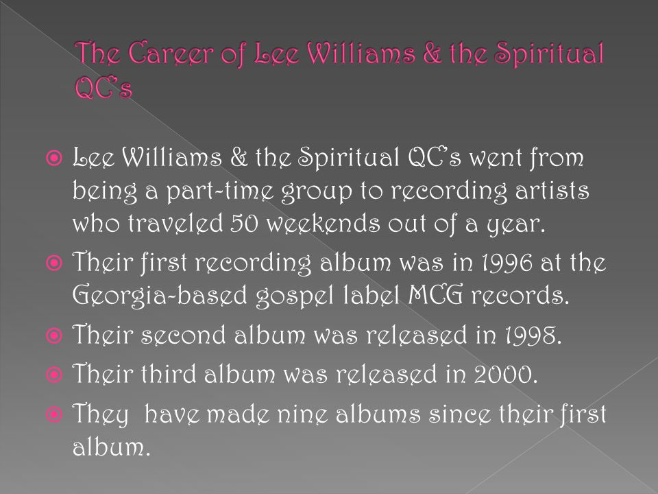 The Career of Lee Williams & the Spiritual QC's