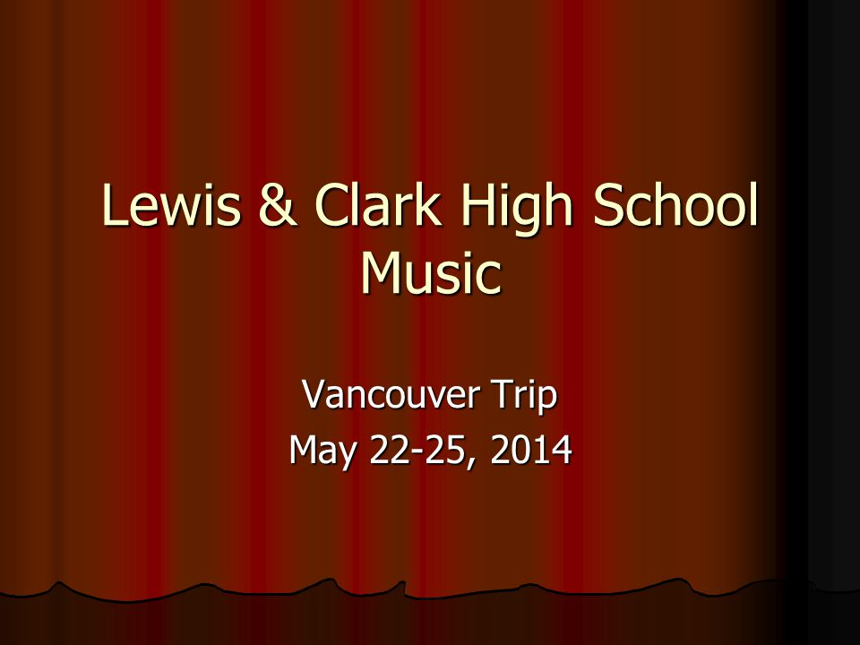 Lewis & Clark High School Music