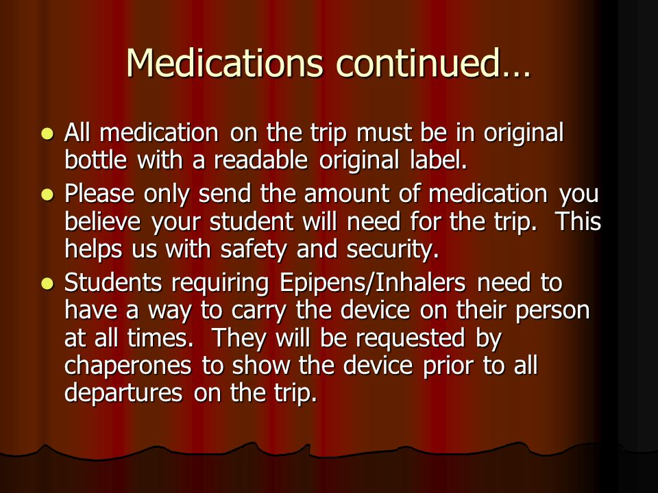 Medications continued…
