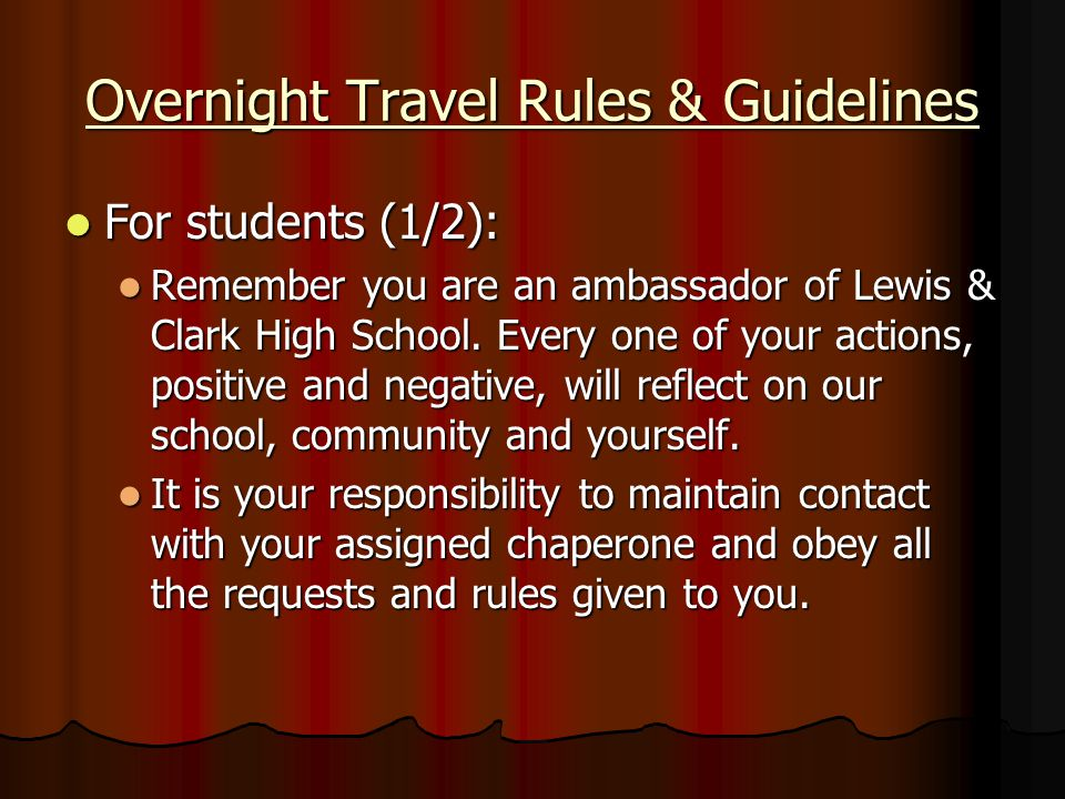 Overnight Travel Rules & Guidelines