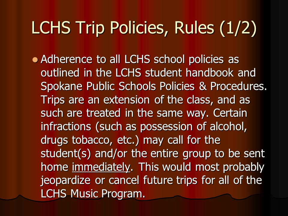 LCHS Trip Policies, Rules (1/2)