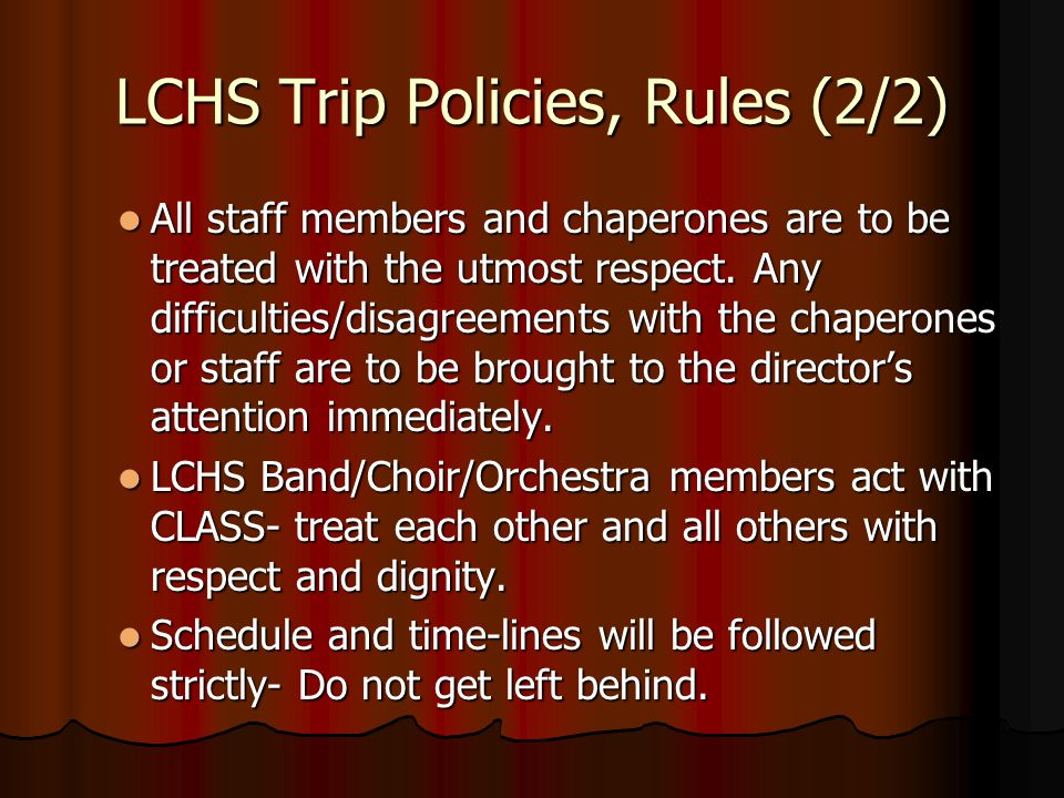 LCHS Trip Policies, Rules (2/2)