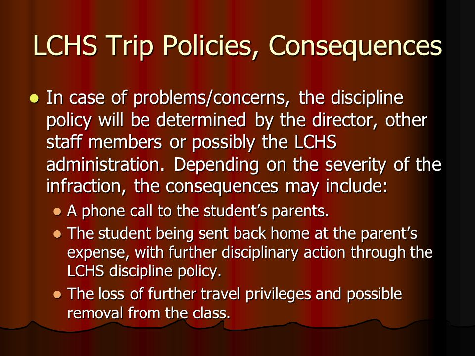 LCHS Trip Policies, Consequences