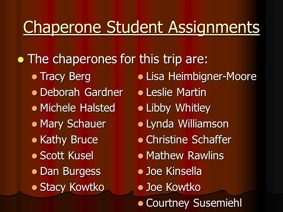 Chaperone Student Assignments